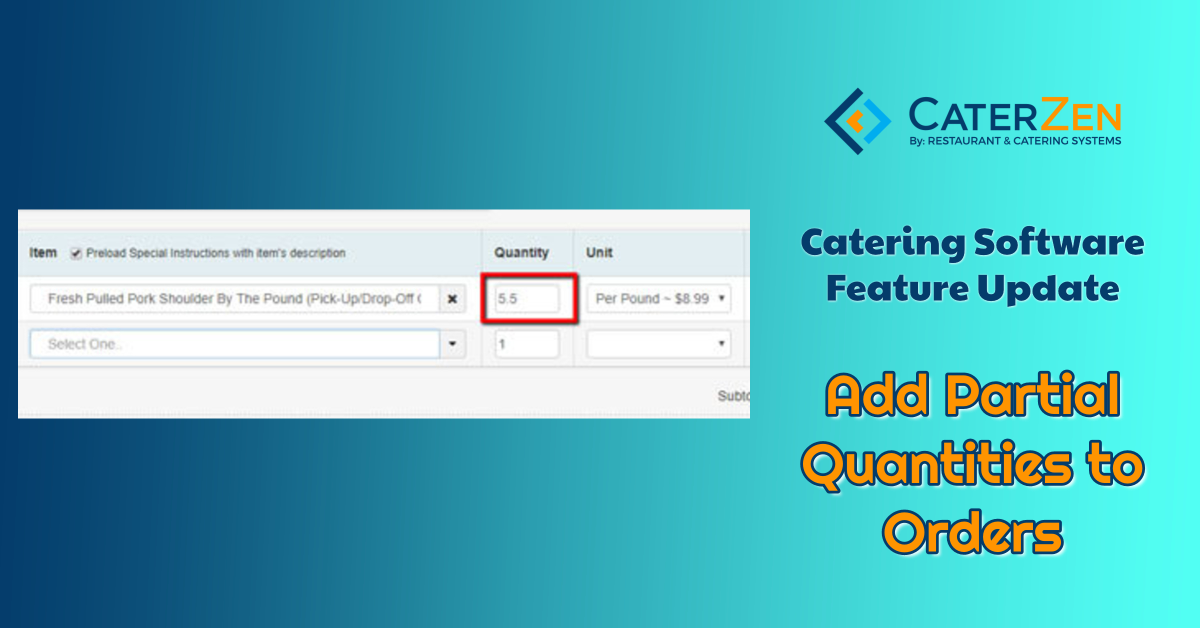 catering software partial quantities orders
