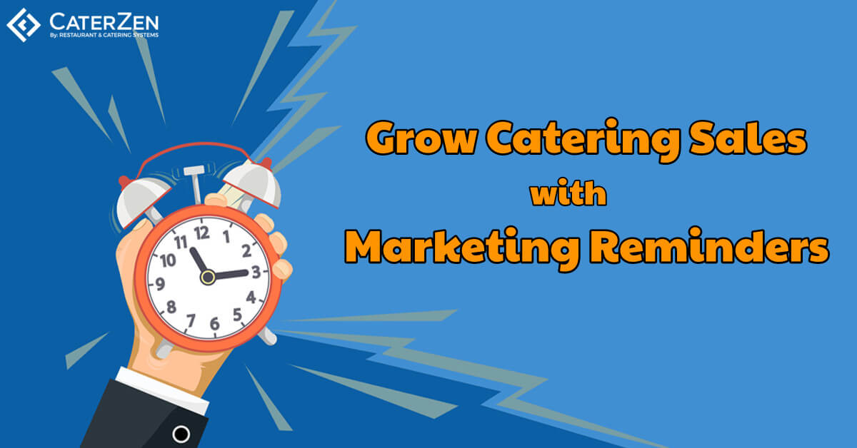 catering operational marketing reminders