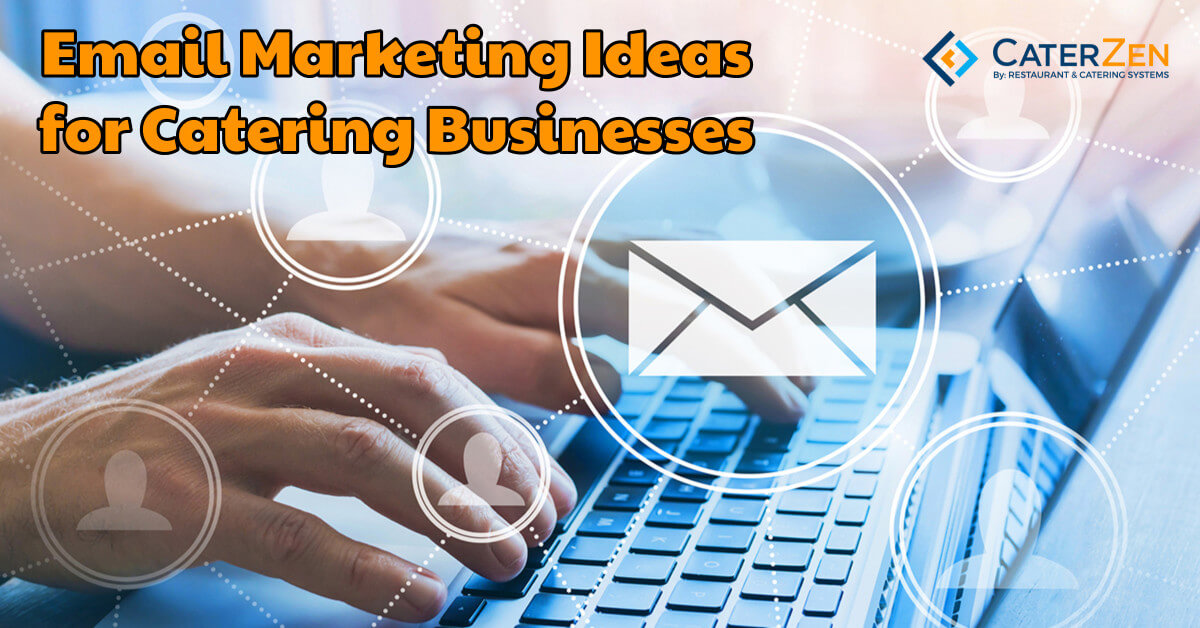 email marketing ideas catering