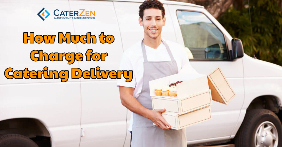 how much to charge for catering delivery