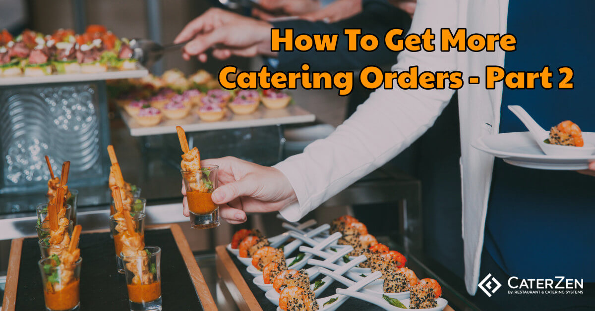 how to get more catering orders