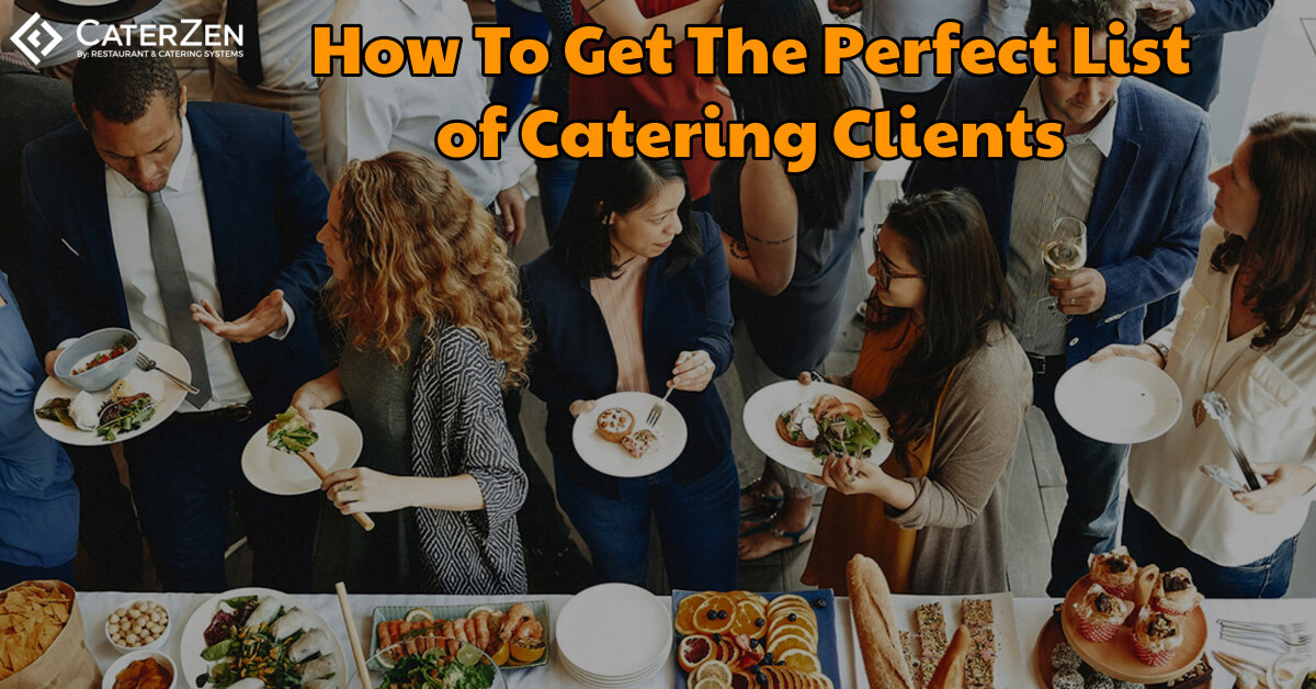 how to get perfect list of catering clients